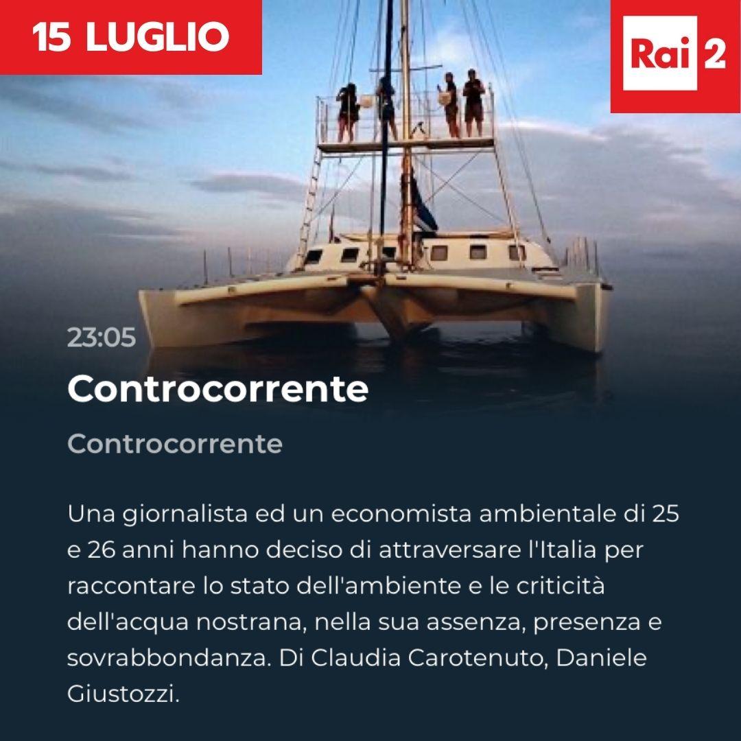 GIOVEDI 15 LUGLIO CONTROCORRENTE SU RAI 2